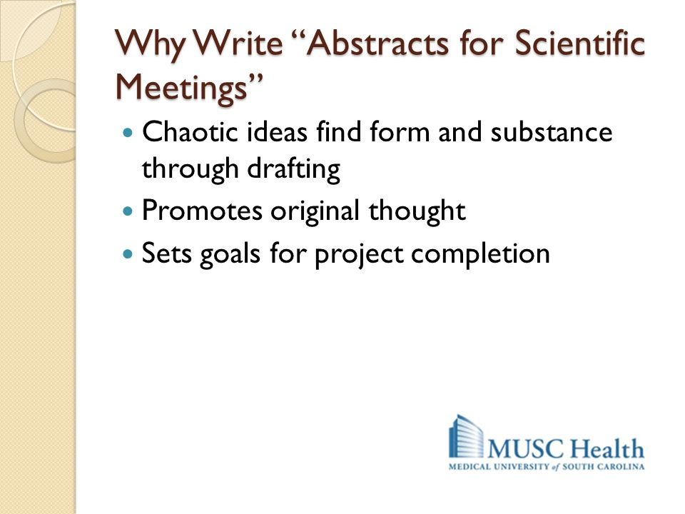 Why Write Abstracts for Scientific Meetings