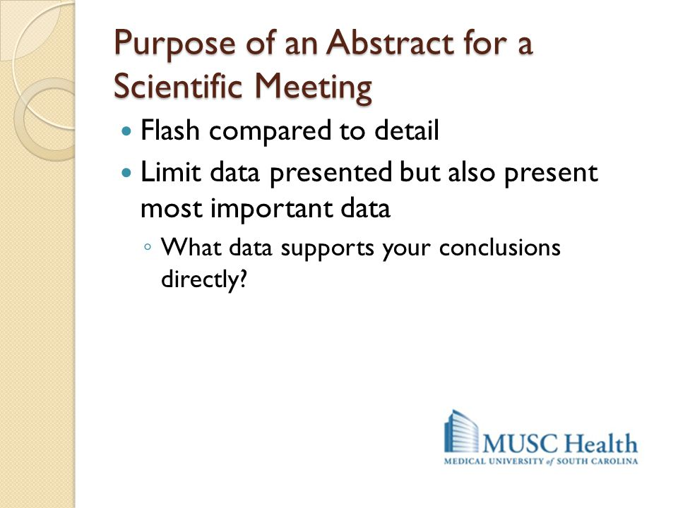 Purpose of an Abstract for a Scientific Meeting