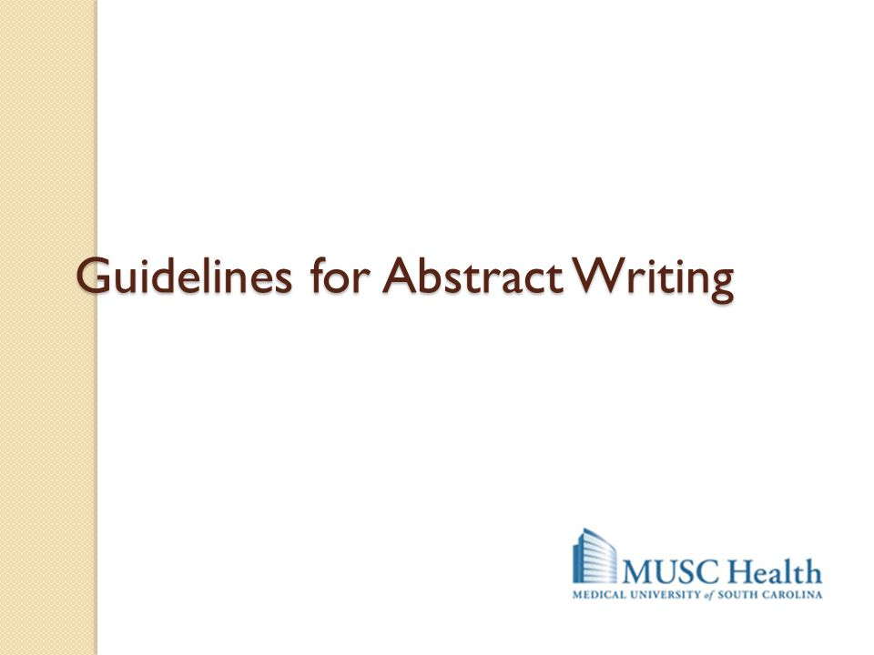Guidelines for Abstract Writing
