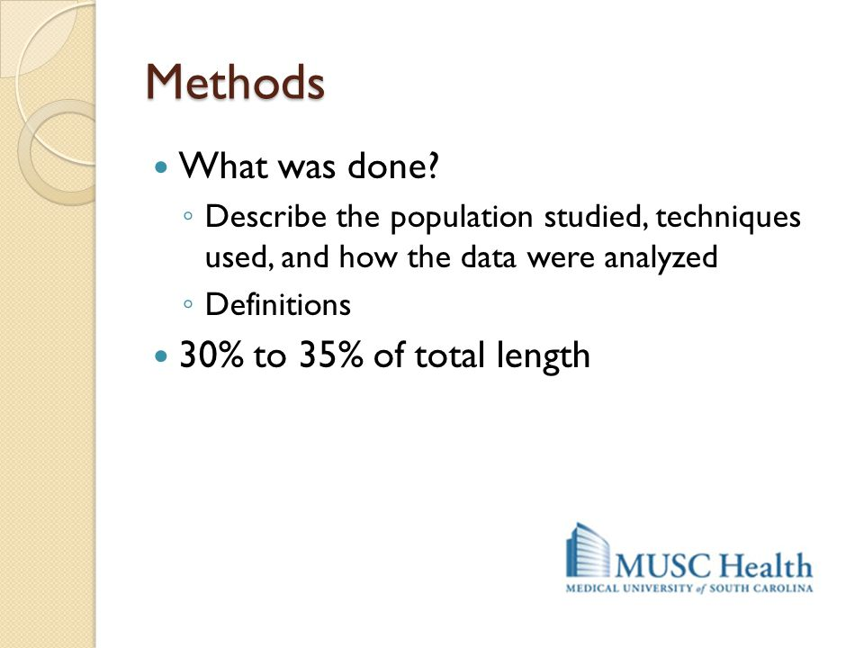 Methods What was done 30% to 35% of total length