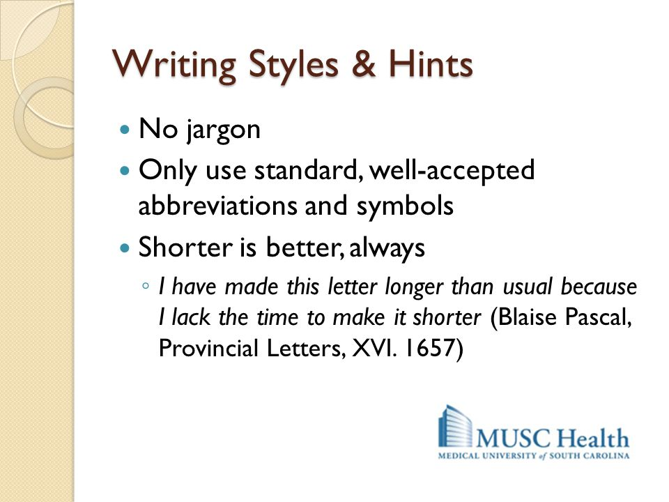 Writing Styles & Hints No jargon