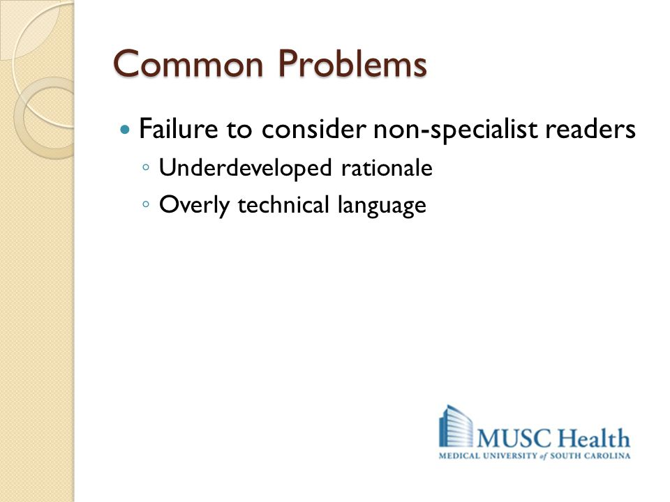 Common Problems Failure to consider non-specialist readers