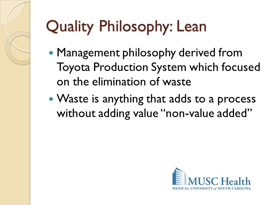 Quality Philosophy: Lean