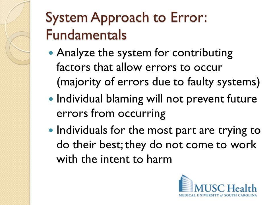 System Approach to Error: Fundamentals