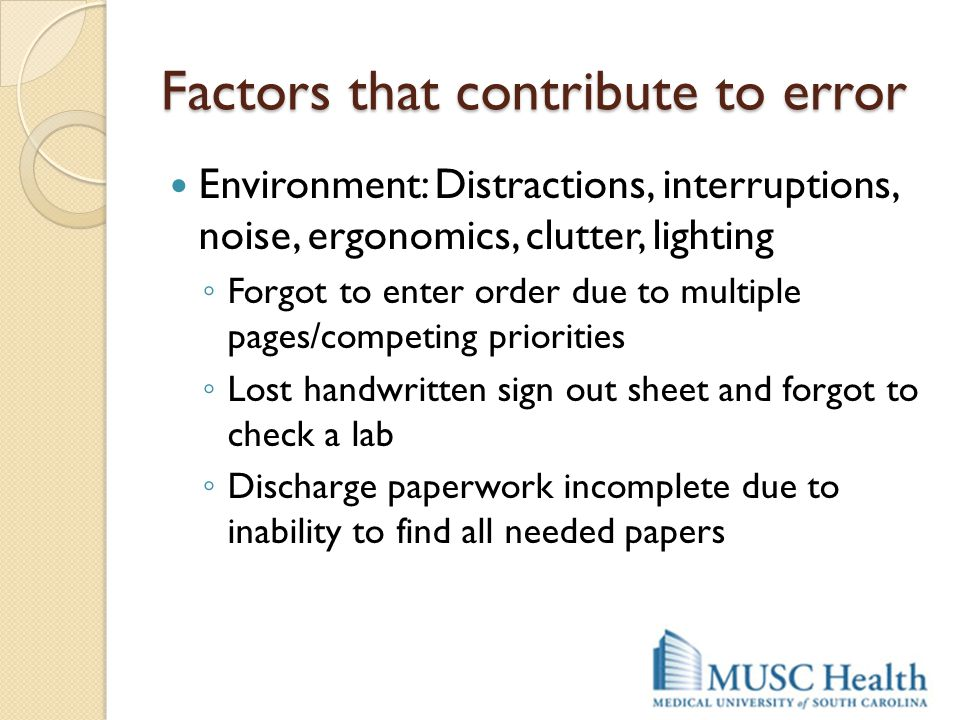 Factors that contribute to error