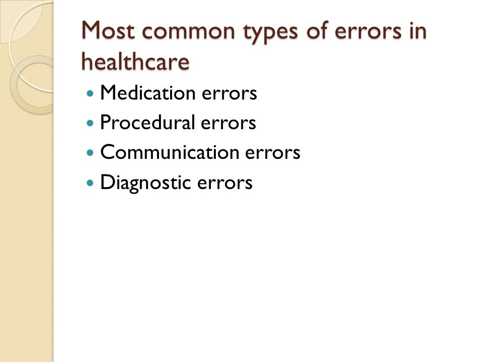 Most common types of errors in healthcare