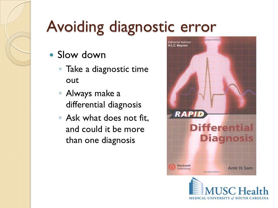 Avoiding diagnostic error