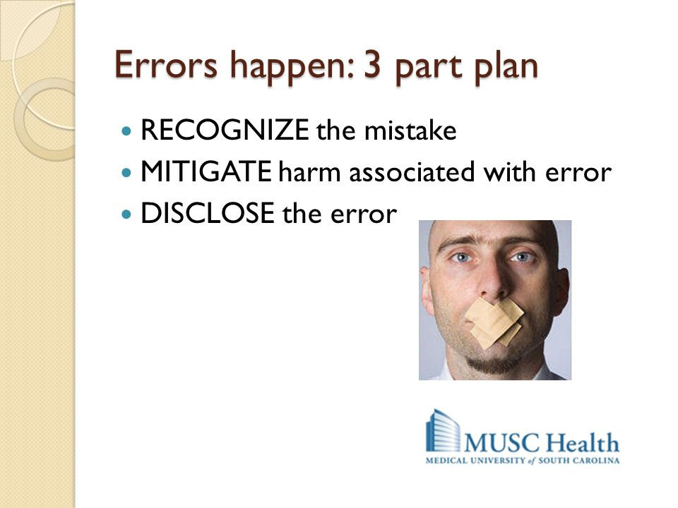 Errors happen: 3 part plan