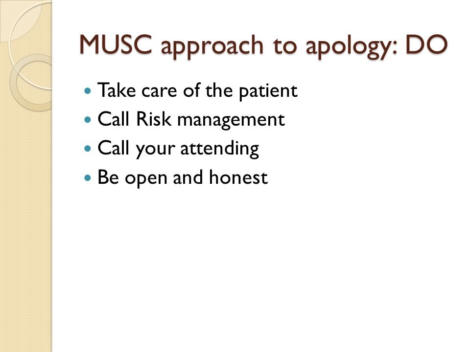 MUSC approach to apology: DO