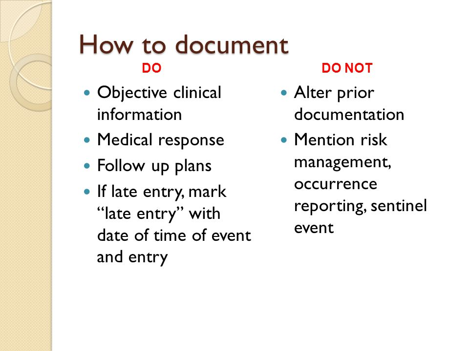 How to document Objective clinical information Medical response