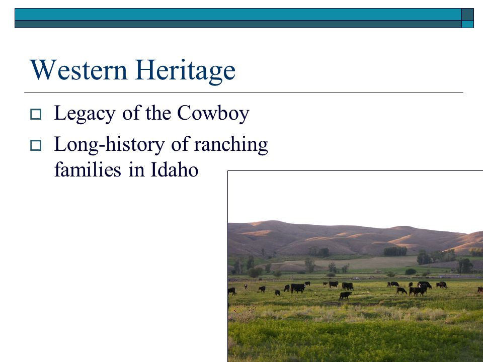 Western Heritage Legacy of the Cowboy