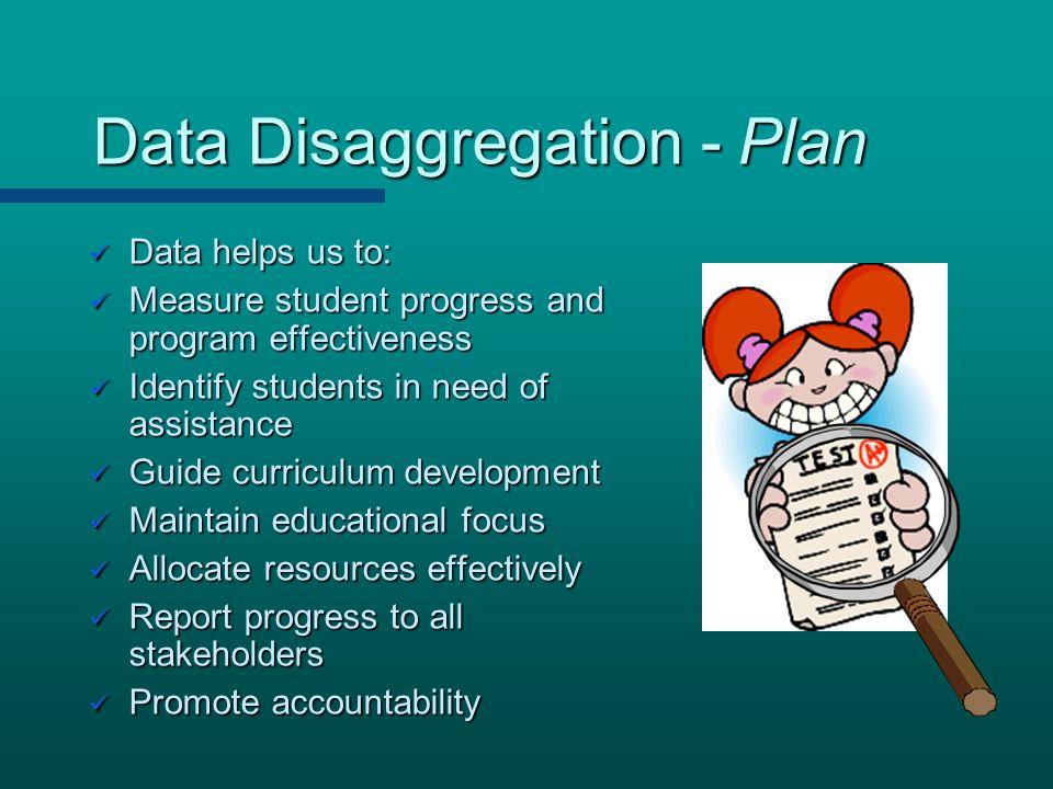 Data Disaggregation - Plan
