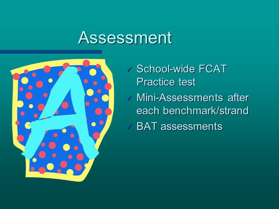 Assessment School-wide FCAT Practice test