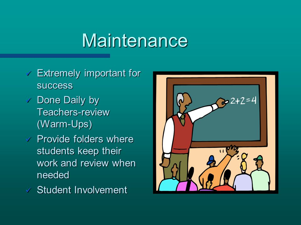 Maintenance Extremely important for success