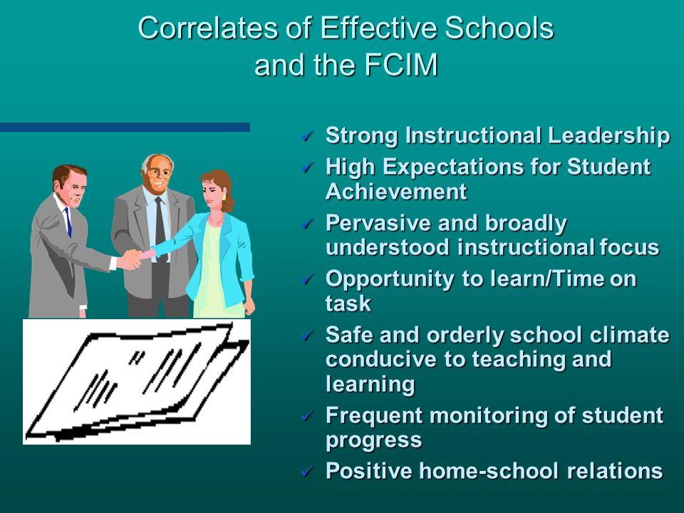 Correlates of Effective Schools and the FCIM