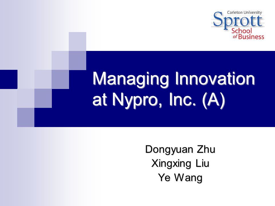 Managing Innovation at Nypro, Inc. (A)