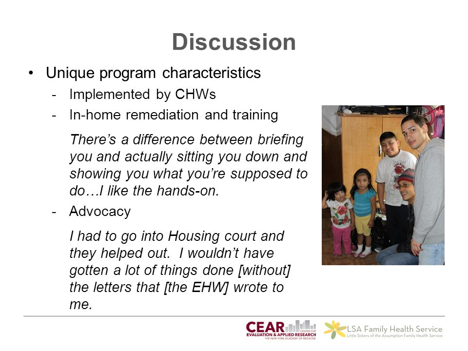 Discussion Unique program characteristics Implemented by CHWs