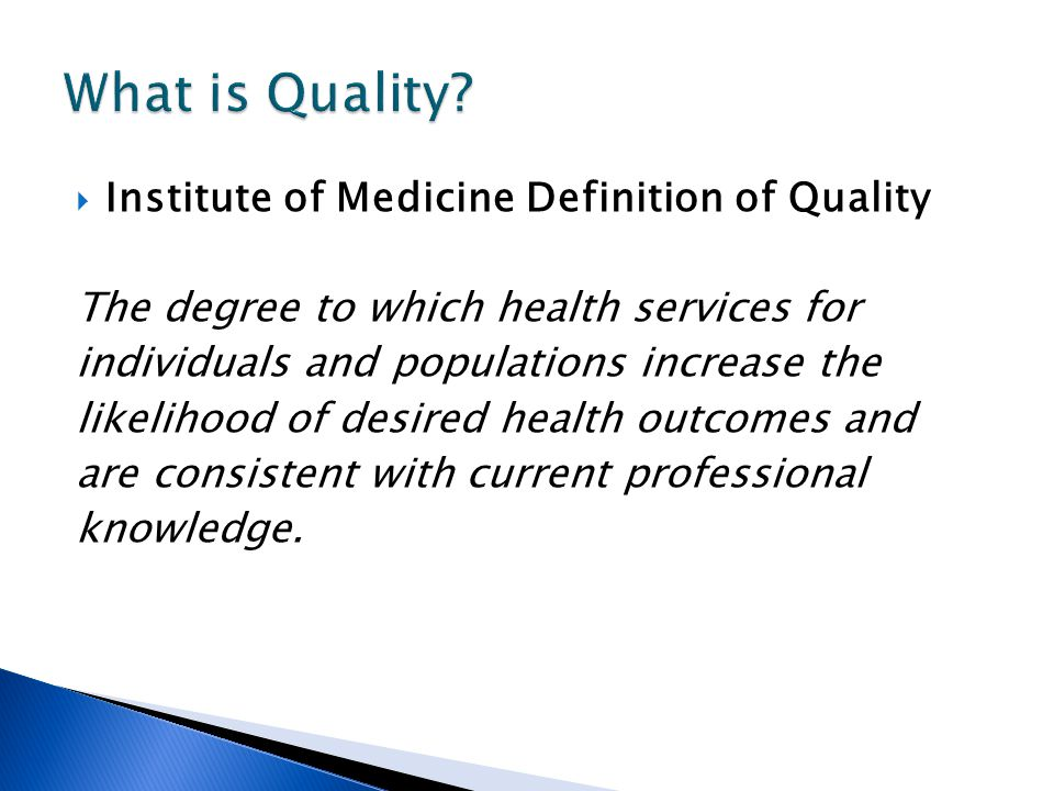 What is Quality Institute of Medicine Definition of Quality