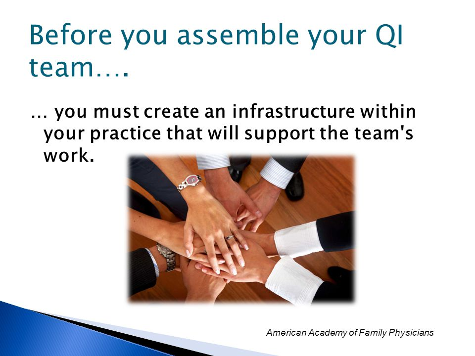 Before you assemble your QI team….