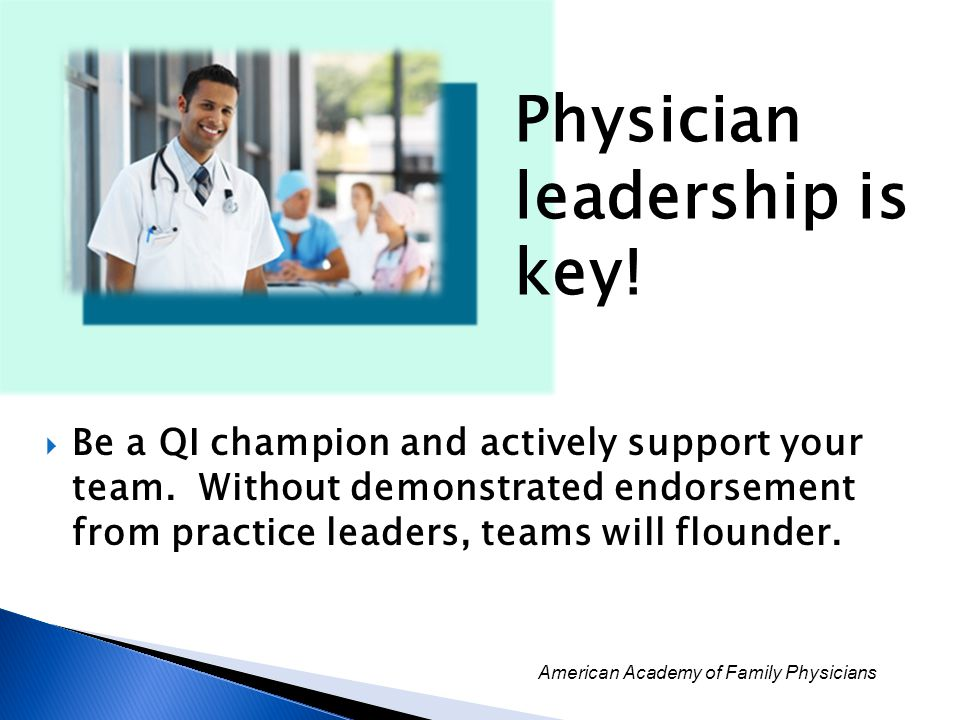 Physician leadership is key!