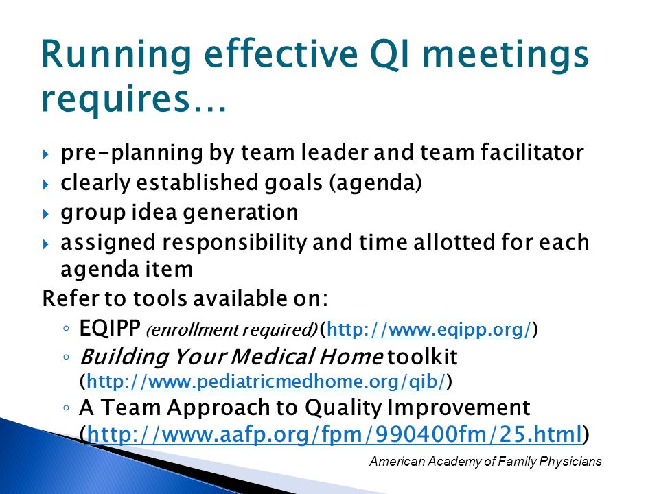 Running effective QI meetings requires…