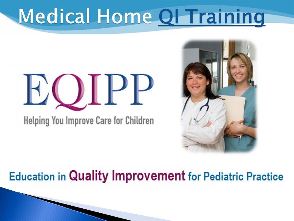 Medical Home QI Training