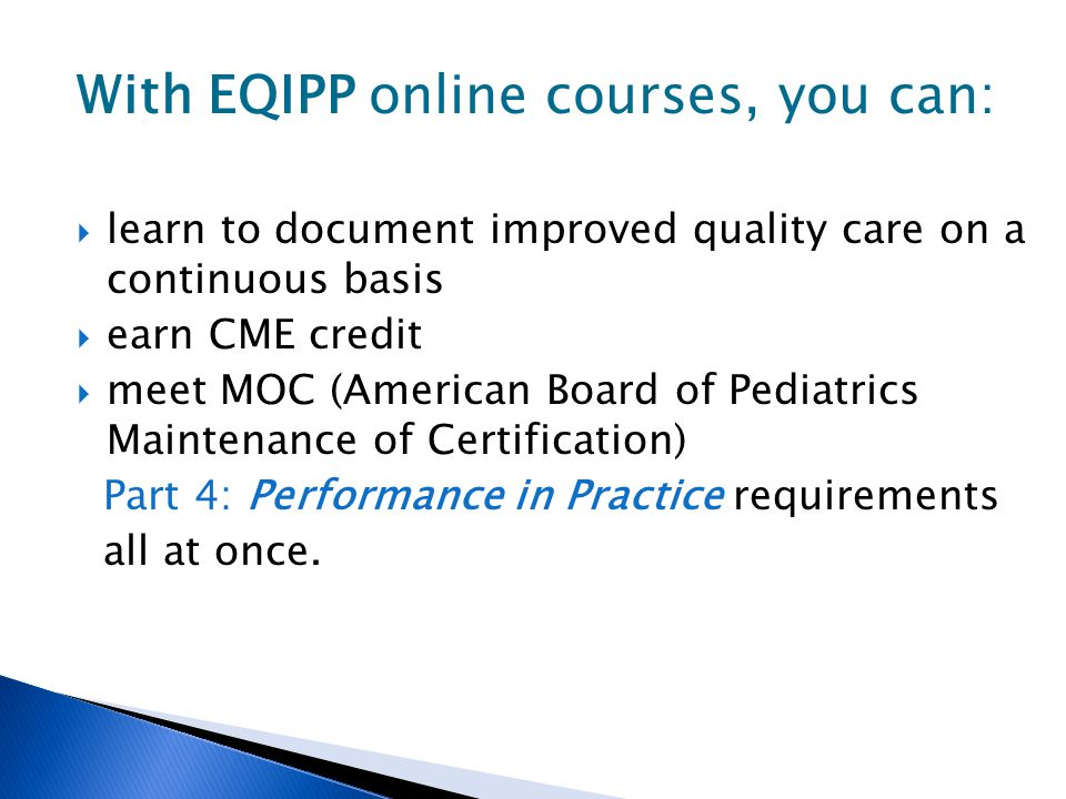 With EQIPP online courses, you can: