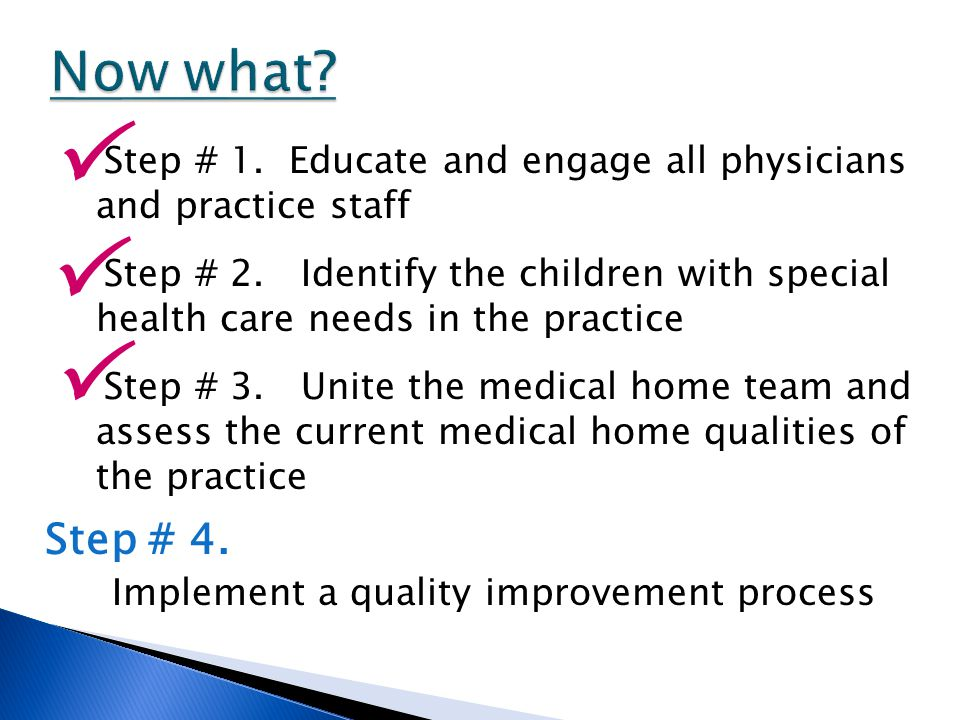 Now what P P P Step # 4. Implement a quality improvement process