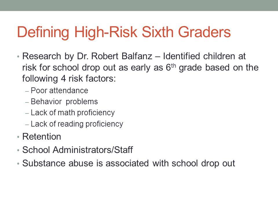 Defining High-Risk Sixth Graders