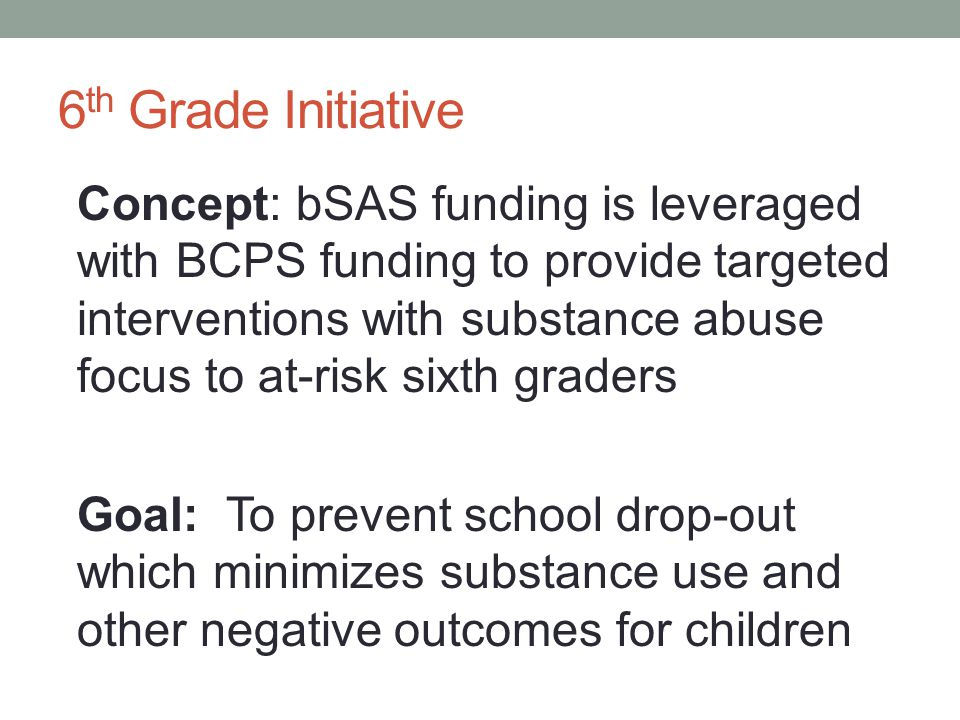 6th Grade Initiative