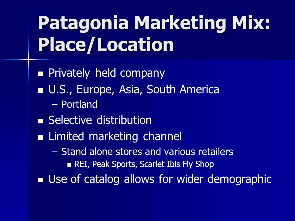 Patagonia Marketing Mix: Place/Location