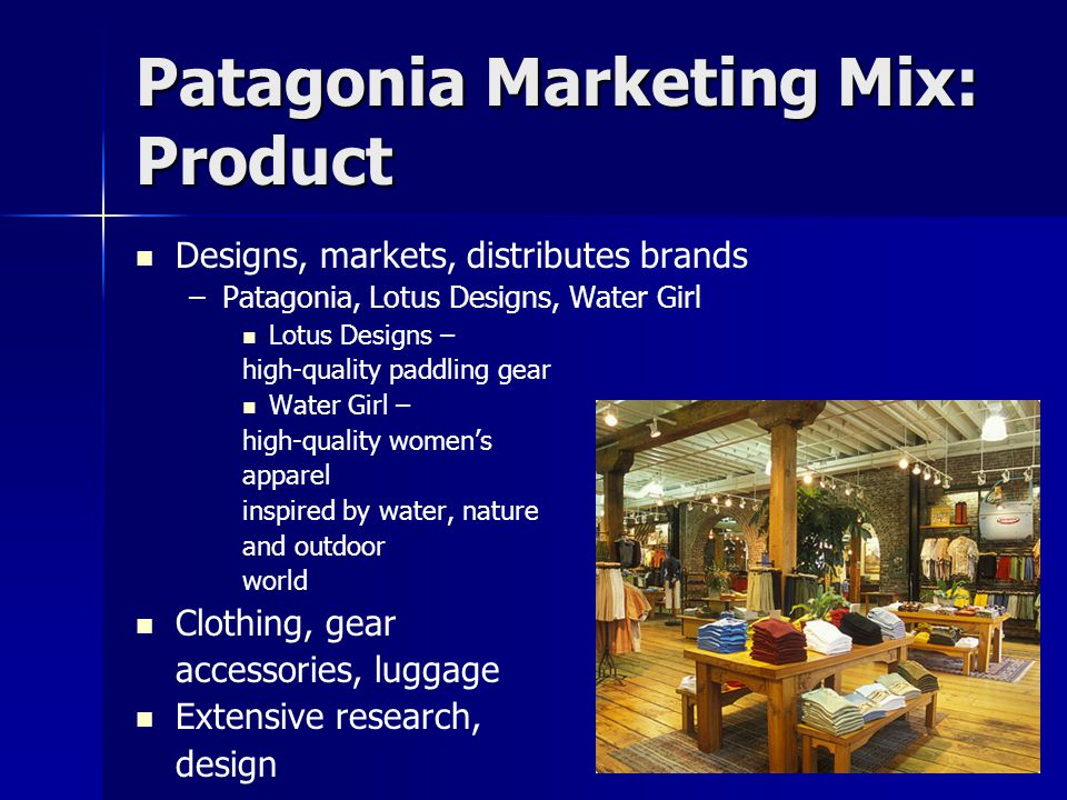 Patagonia Marketing Mix: Product