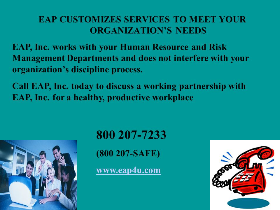 EAP CUSTOMIZES SERVICES TO MEET YOUR ORGANIZATION'S NEEDS
