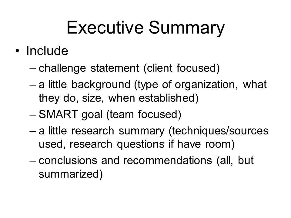Executive Summary Include challenge statement (client focused)