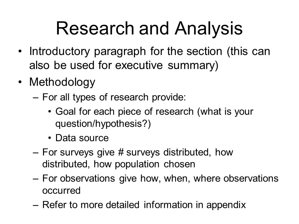 Research and Analysis Introductory paragraph for the section (this can also be used for executive summary)