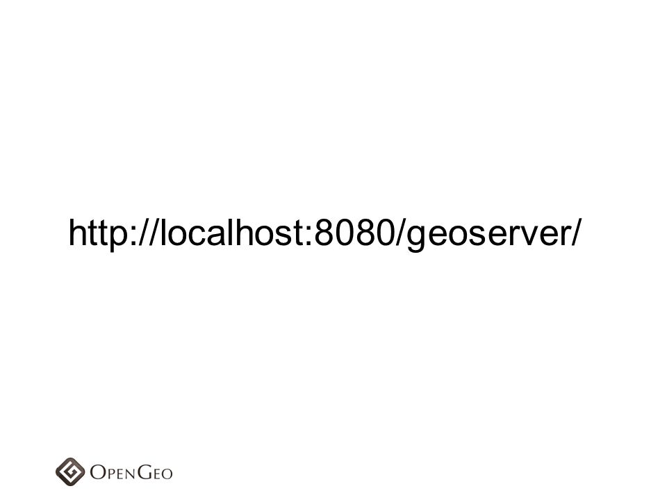 http://localhost:8080/geoserver/
