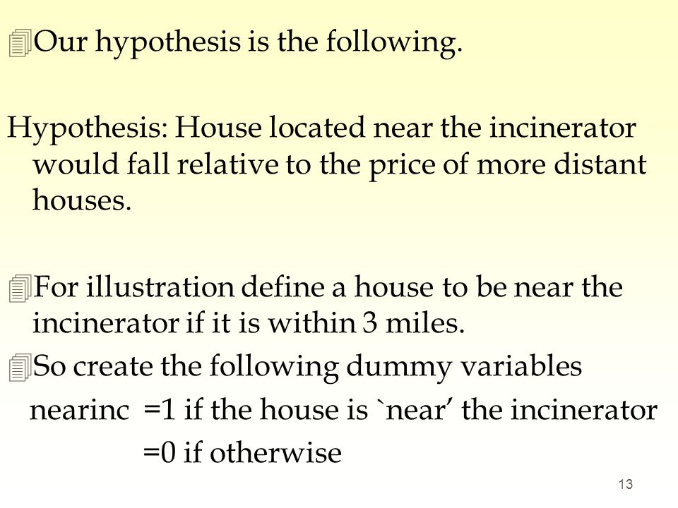 Our hypothesis is the following.
