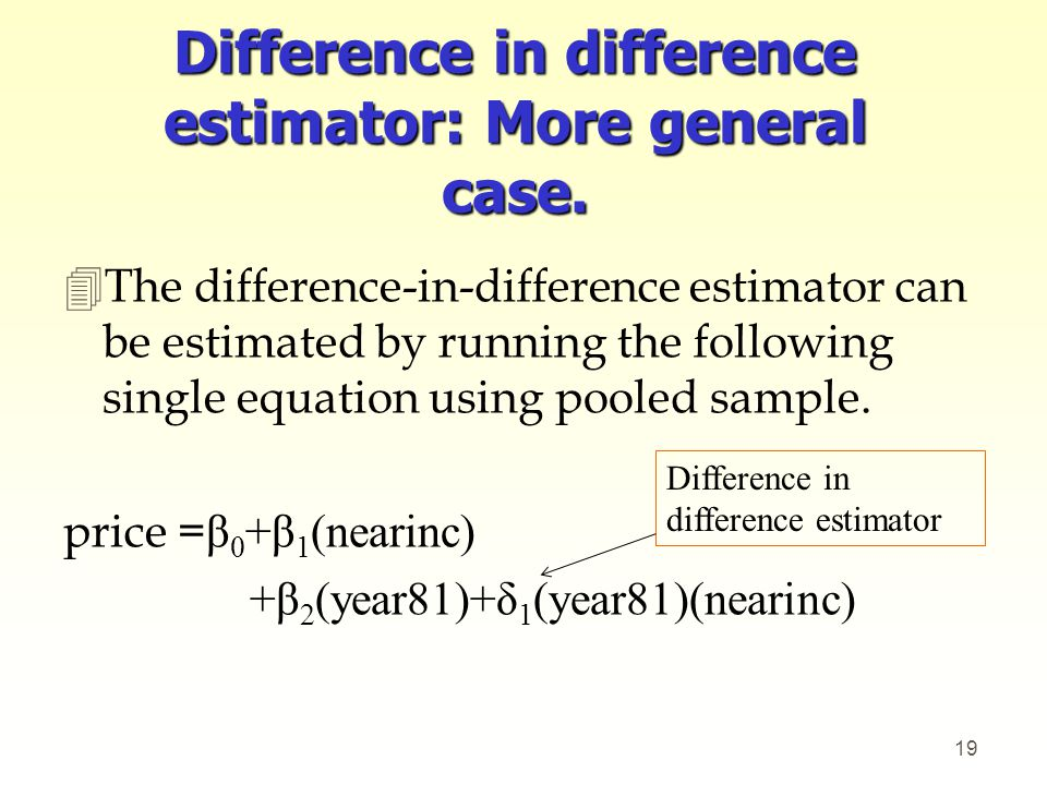 Difference in difference estimator: More general case.