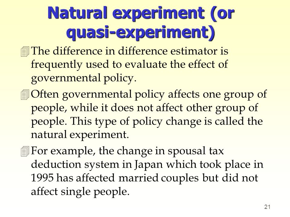 Natural experiment (or quasi-experiment)