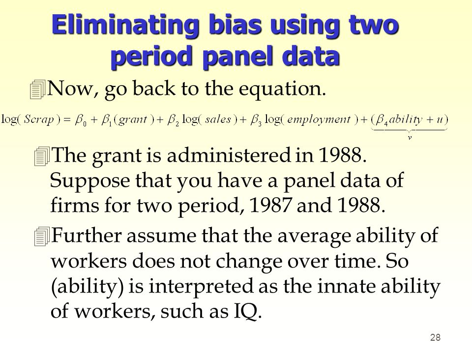 Eliminating bias using two period panel data