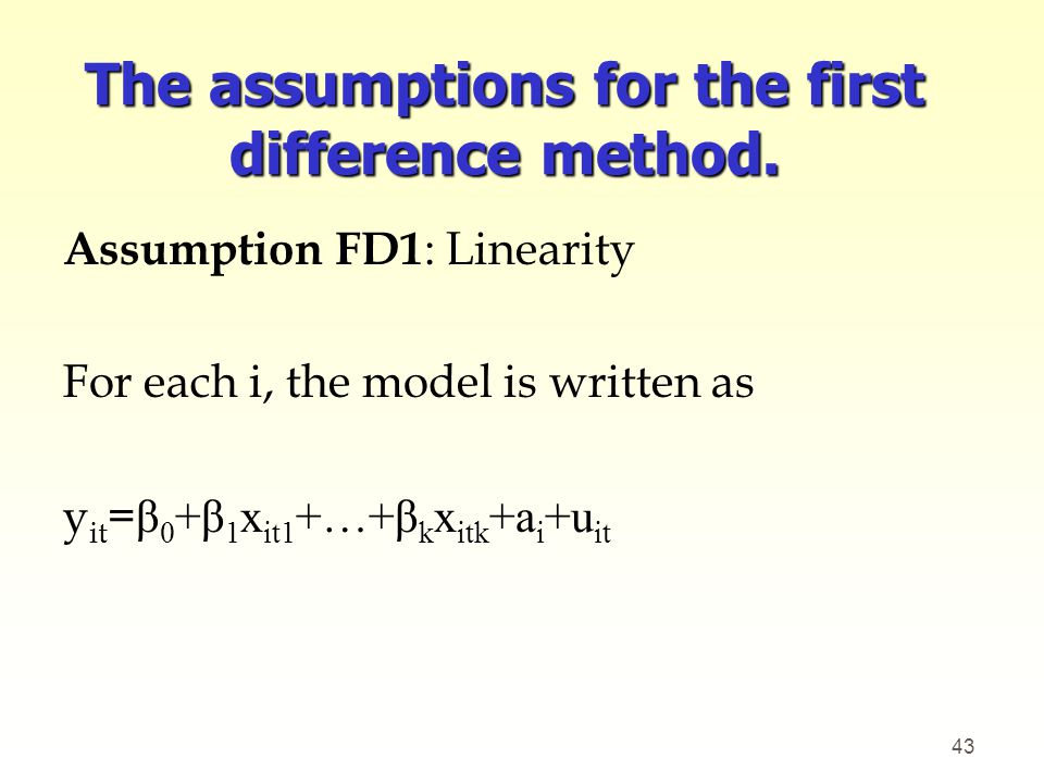 The assumptions for the first difference method.