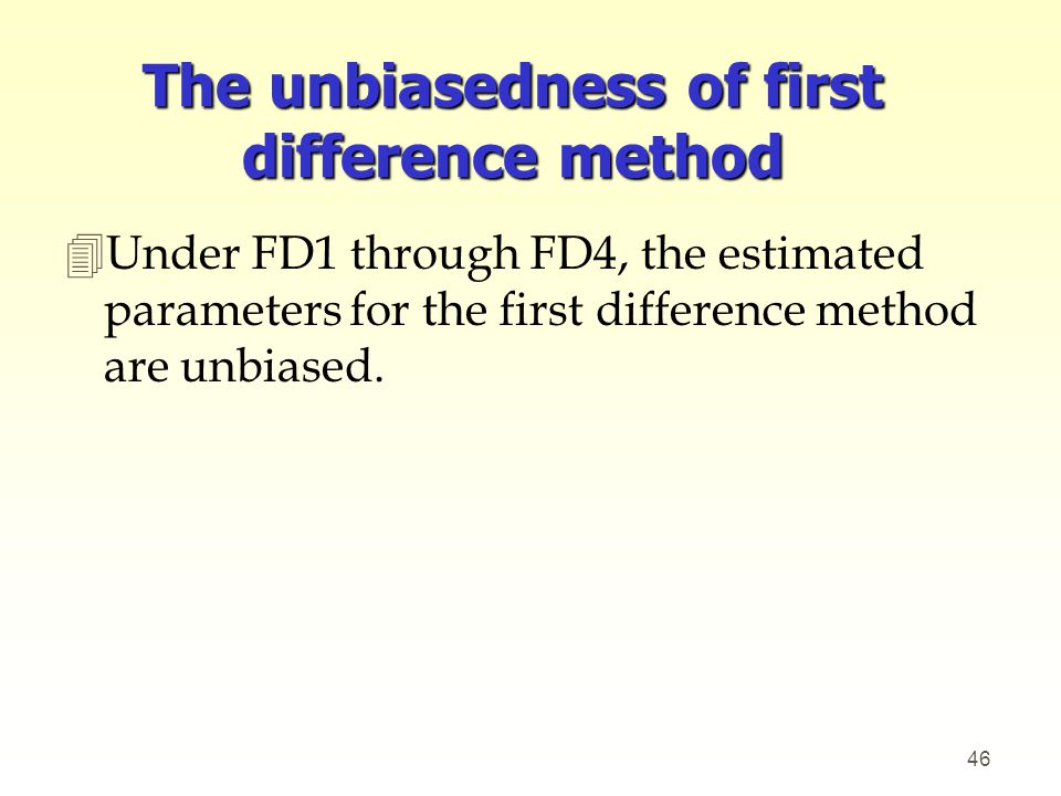 The unbiasedness of first difference method