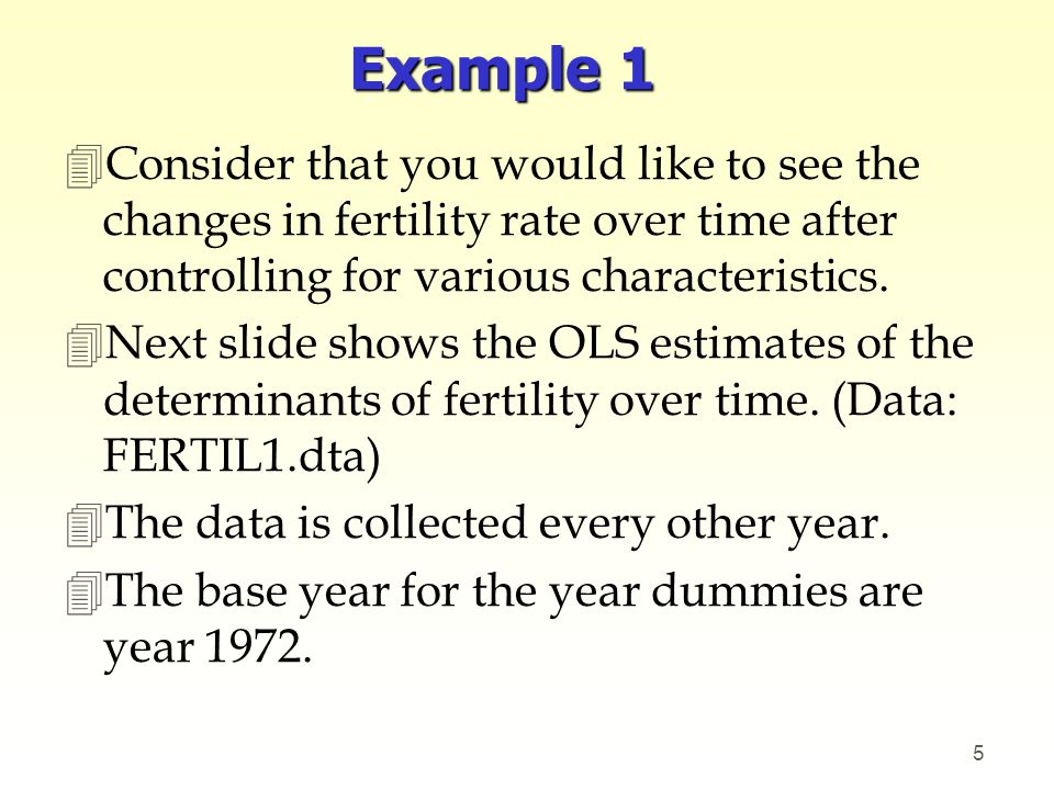 Example 1 Consider that you would like to see the changes in fertility rate over time after controlling for various characteristics.