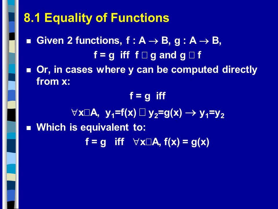 xÎA, y1=f(x) Ù y2=g(x) ® y1=y2