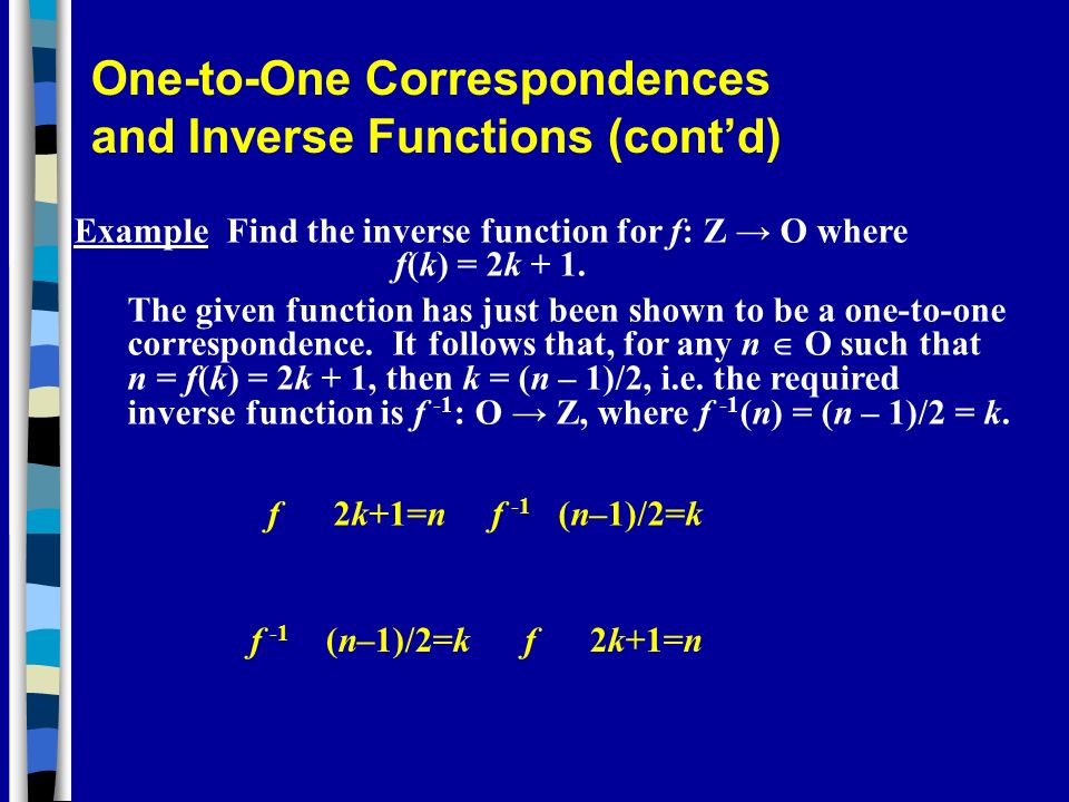 One-to-One Correspondences and Inverse Functions (cont'd)