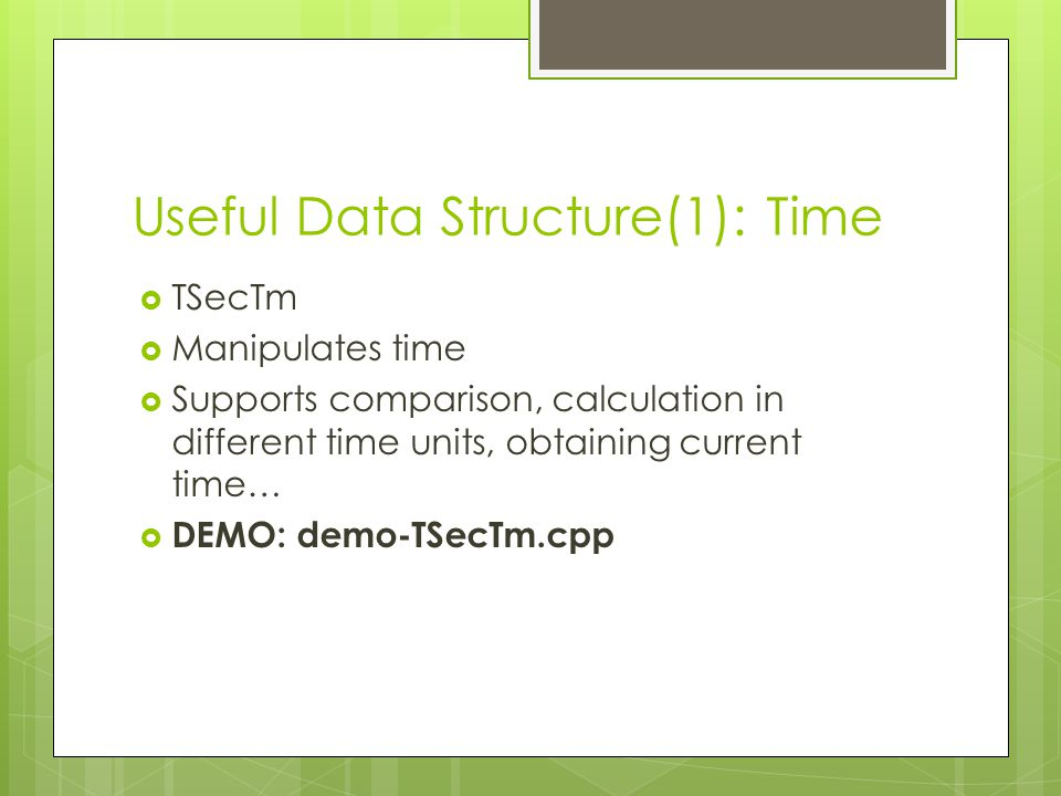 Useful Data Structure(1): Time