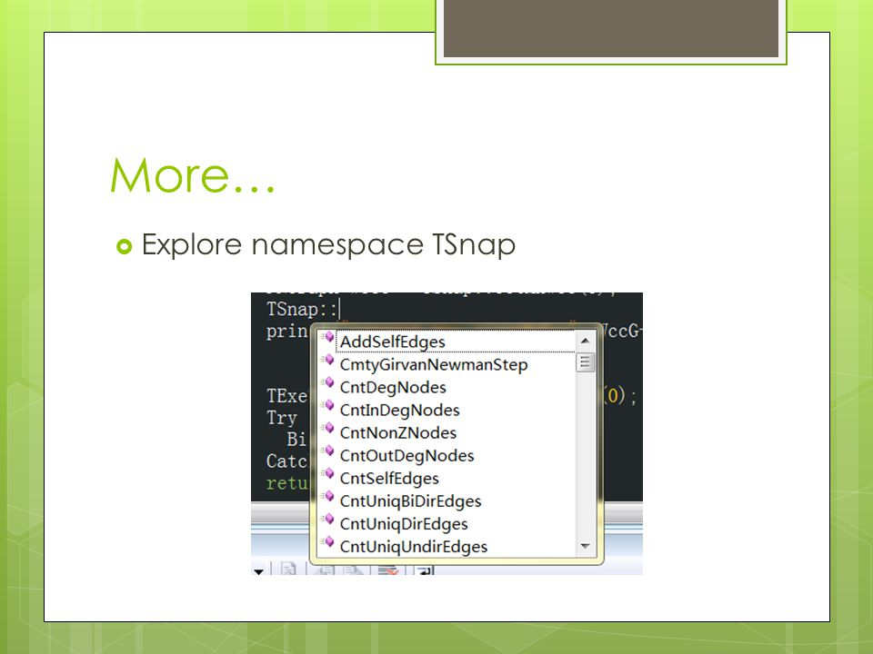 More… Explore namespace TSnap