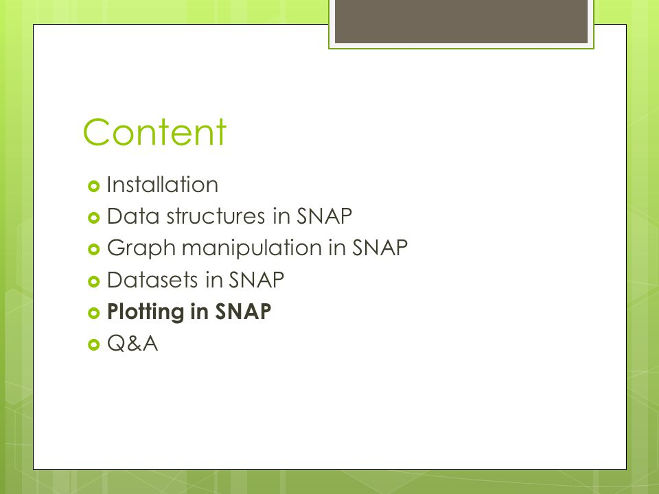 Content Installation Data structures in SNAP