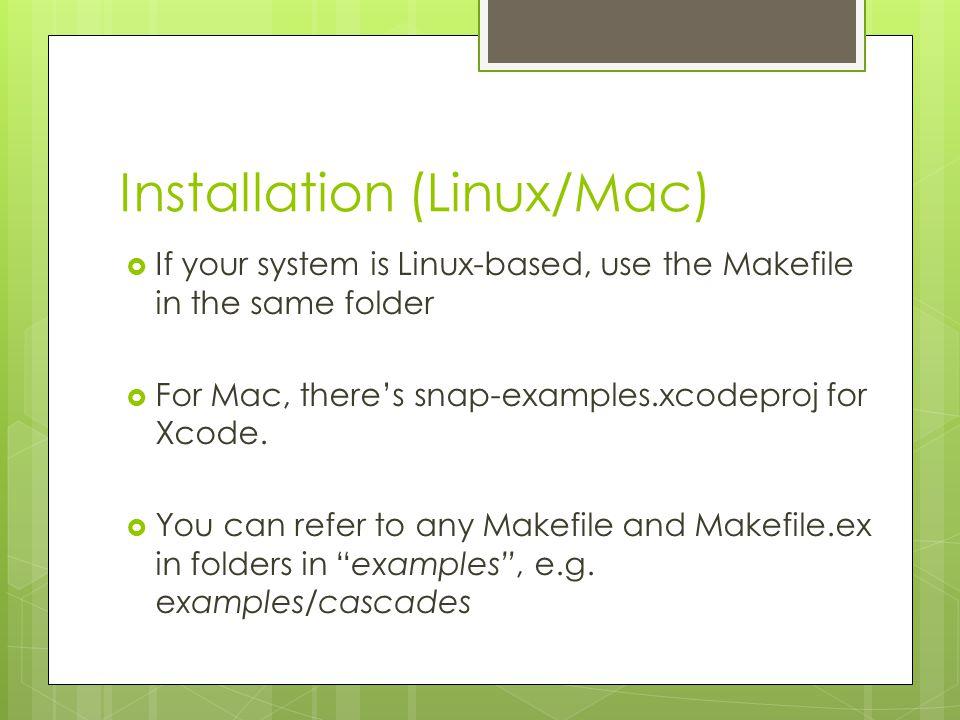 Installation (Linux/Mac)