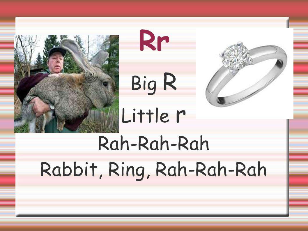Rabbit, Ring, Rah-Rah-Rah